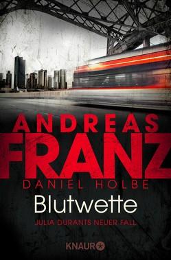 Blutwette von Franz,  Andreas, Holbe,  Daniel