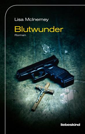 Blutwunder von Löcher-Lawrence,  Werner, McInerney,  Lisa