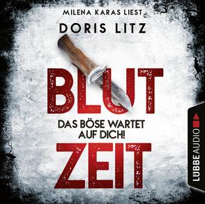 Blutzeit – Das Böse wartet auf dich! von Karas,  Milena, Litz,  Doris