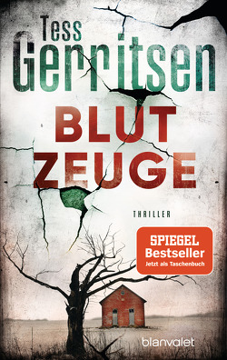Blutzeuge von Gerritsen,  Tess, Jaeger,  Andreas