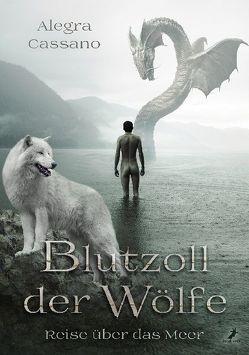 Blutzoll der Wölfe von Cassano,  Alegra