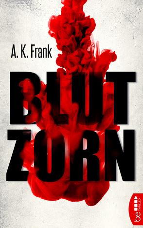 Blutzorn von Frank,  A. K.