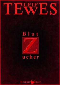 Blutzucker von Tewes,  Leif