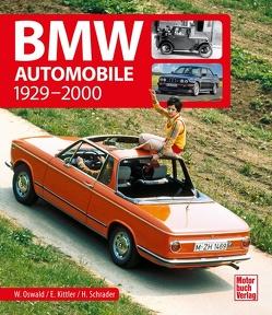 BMW Automobile von Kittler,  Eberhard, Oswald,  Werner, Schrader,  Halwart
