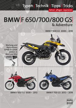 BMW F800GS, F650GS Typen-Technik-Tipps-Tricks von Altmann,  Uwe, Jung,  Thomas
