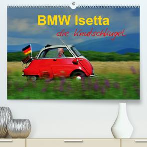 BMW Isetta – Die Knutschkugel (Premium, hochwertiger DIN A2 Wandkalender 2021, Kunstdruck in Hochglanz) von Laue,  Ingo