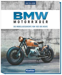 BMW Motorräder von Falloon,  Ian