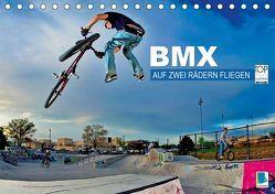 BMX – Auf zwei Rädern fliegen (Tischkalender 2019 DIN A5 quer) von CALVENDO,  k.A.
