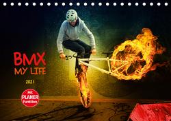 BMX My Life (Tischkalender 2021 DIN A5 quer) von Meutzner,  Dirk