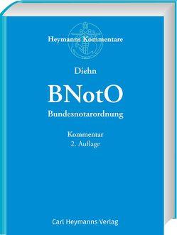 BNotO – Bundesnotarordnung von Diehn,  Thomas