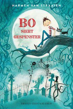 Bo sieht Gespenster von Erdorf,  Rolf, van Straaten,  Harmen
