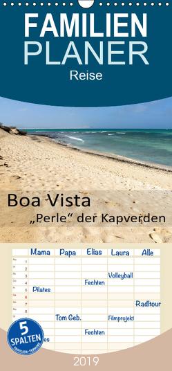 Boa Vista – Perle der Kapverden – Familienplaner hoch (Wandkalender 2019 , 21 cm x 45 cm, hoch) von Weber,  Götz