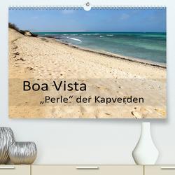 Boa Vista – Perle der Kapverden (Premium, hochwertiger DIN A2 Wandkalender 2021, Kunstdruck in Hochglanz) von Weber,  Götz