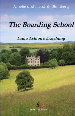 Boarding School von Blomberg,  Amelie, Blomberg,  Hendrik