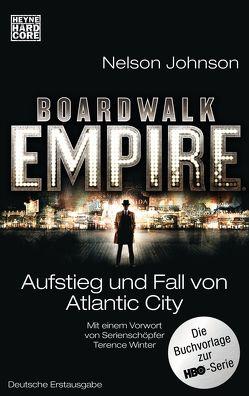 Boardwalk Empire von Johnson,  Nelson, Mayer,  Berni