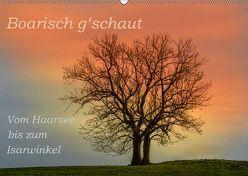 Boarisch g'schaut – Vom Haarsee bis zum Isarwinkel (Wandkalender 2019 DIN A2 quer) von Jaritz,  Brigitte