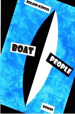Boat People von Künzel,  Roland