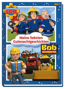Bob der Baumeister & Feuerwehrmann Sam: Meine liebsten Gutenachtgeschichten