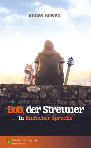 Bob, der Streuner von Bowen,  James, Wirtz,  Isabel