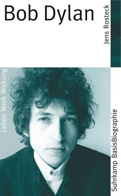 Bob Dylan von Rosteck,  Jens