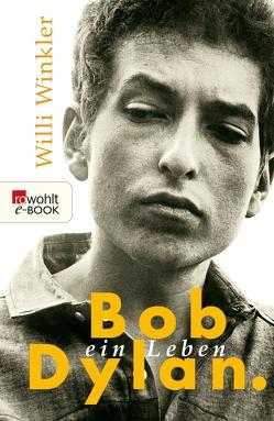Bob Dylan von Winkler,  Willi