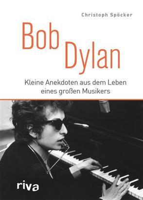 Bob Dylan von Spöcker,  Christoph