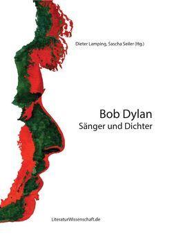 Bob Dylan von Lamping,  Dieter, Seiler,  Sascha