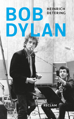 Bob Dylan von Detering,  Heinrich