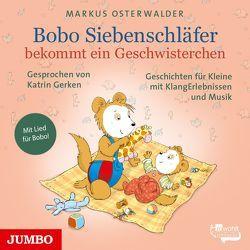 Bobo Siebenschläfer bekommt ein Geschwisterchen von Gerken,  Katrin, Osterwalder,  Markus