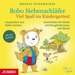 Bobo Siebenschläfer. Viel Spaß im Kindergarten! von Gerken,  Katrin, Osterwalder,  Markus