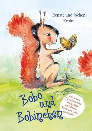 Bobo und Bobinchen von Krohn,  Renate