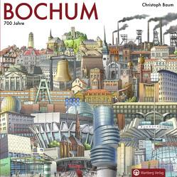 Bochum – 700 Jahre von Baum,  Christoph, Bochum Marketing (Hrsg.)