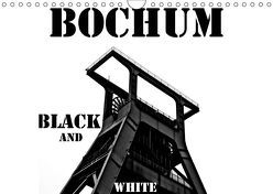 Bochum Black and White (Wandkalender 2019 DIN A4 quer)