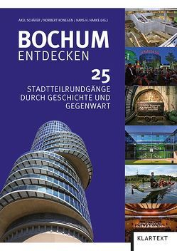 Bochum entdecken von Hanke,  Hans H, Konegen,  Norbert, Schäfer,  Axel