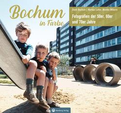Bochum in Farbe – Die 50er, 60er und 70er Jahre von Lutter,  Markus, Wiborni,  Monika