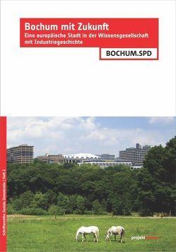 Bochum mit Zukunft von SPD Bochum