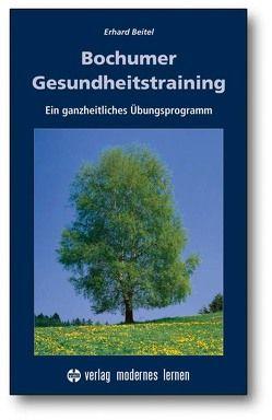 Bochumer Gesundheitstraining von Beitel,  Erhard