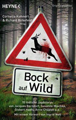Bock auf Wild von Birkefeld,  Richard, Kuhnert,  Cornelia