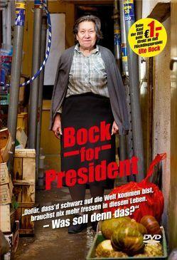 Bock for President von Allahyari,  Houchang, Bock,  Ute