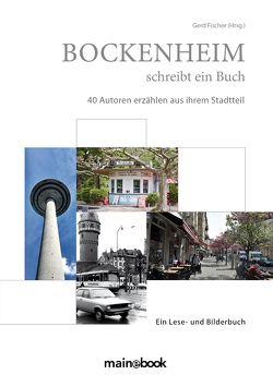 Bockenheim schreibt ein Buch von Fischer,  Gerd