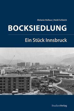 Bocksiedlung von Hollaus,  Melanie, Schleich,  Heidi