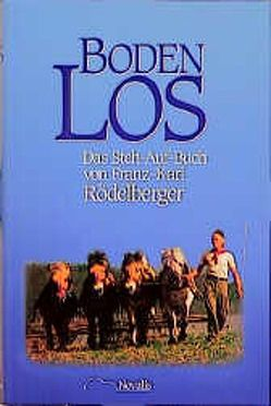 Boden Los von Rödelberger,  Franz K