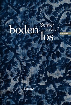 boden los von Insayif,  Semier