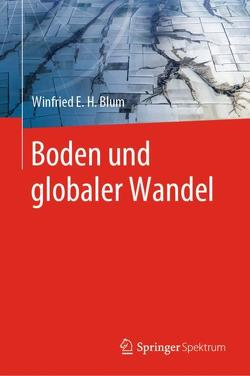 Boden und globaler Wandel von Blum,  Winfried