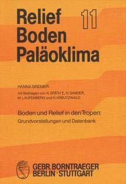 Boden und Relief in den Tropen von Bremer,  Hanna, Sander, Späth,  H