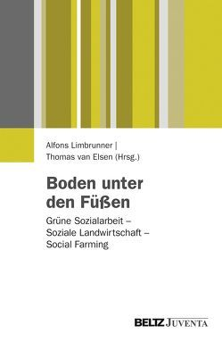 Boden unter den Füßen von Limbrunner,  Alfons, van Elsen,  Thomas