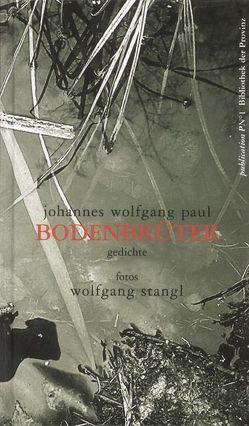 Bodenbrüter von Paul,  Johannes W, Stangl,  Wolfgang