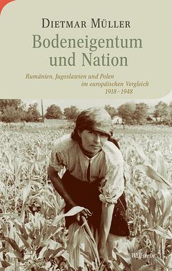 Bodeneigentum und Nation von Müller,  Dietmar