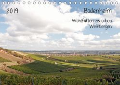 Bodenheim – Wohlfühlen zwischen Weinbergen (Tischkalender 2019 DIN A5 quer) von Möller,  Michael