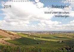 Bodenheim – Wohlfühlen zwischen Weinbergen (Wandkalender 2019 DIN A4 quer) von Möller,  Michael